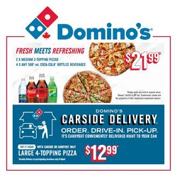 Restaurants deals in the Domino's Pizza catalogue ( More than a month)