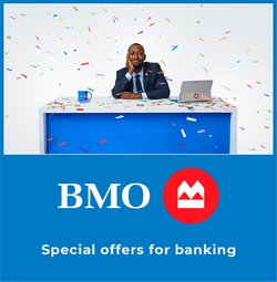 Banks deals in the Bank of Montreal catalogue ( More than a month)