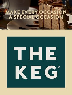 Restaurants deals in the The Keg catalogue ( More than a month)